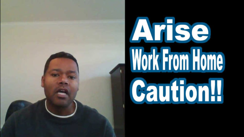 Arise work from home caution